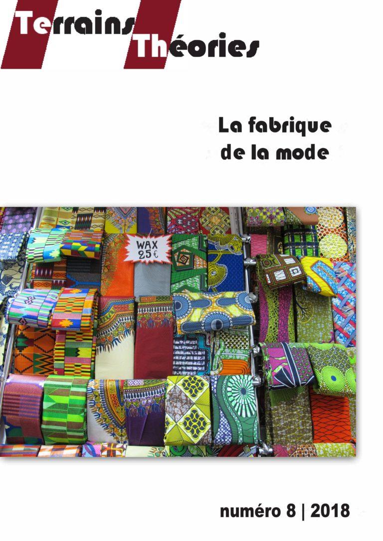 La Fabrique de la mode (Terrains Théories n°8)