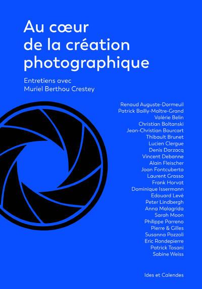 AU COEUR DE LA CREATION PHOTOGRAPHIQUE - couverture