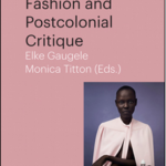 Fashion and Postcolonial Critique